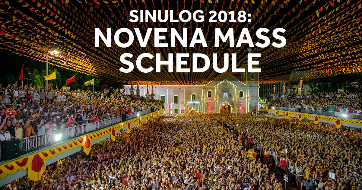 OFFICIAL Novena Mass Schedule for Sinulog 2018 | Sugbo.ph ...