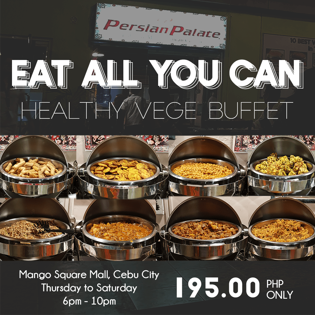 Persian Palate Cebu Eat All You Can Unli Vege