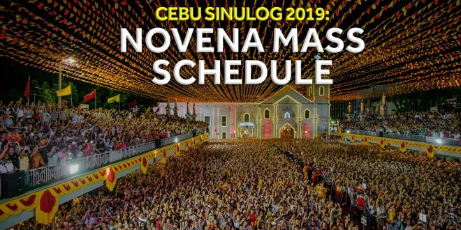 OFFICIAL Novena Mass Schedule for Sinulog 2019 | Sugbo ph - Cebu