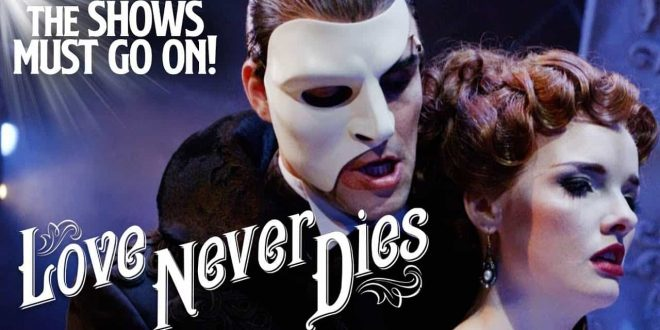 Phantom of the Opera Love Never Dies