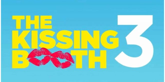 kissing booth 3 netflix official